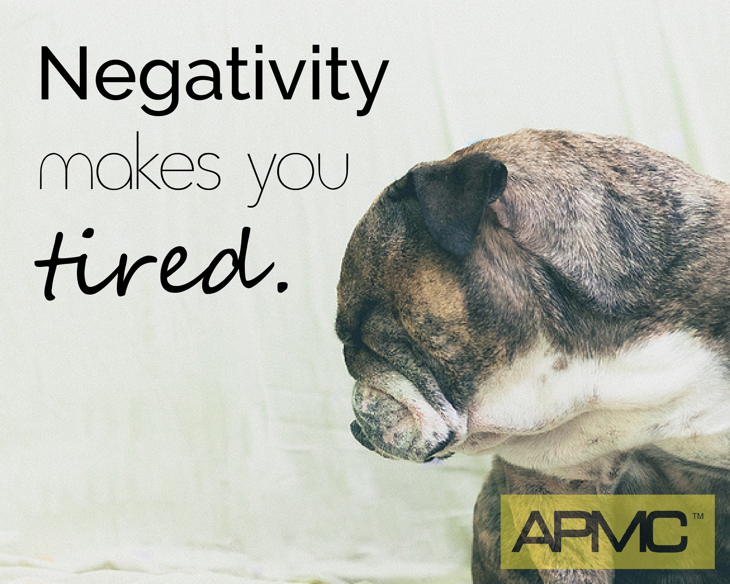 Negativity makes you tired