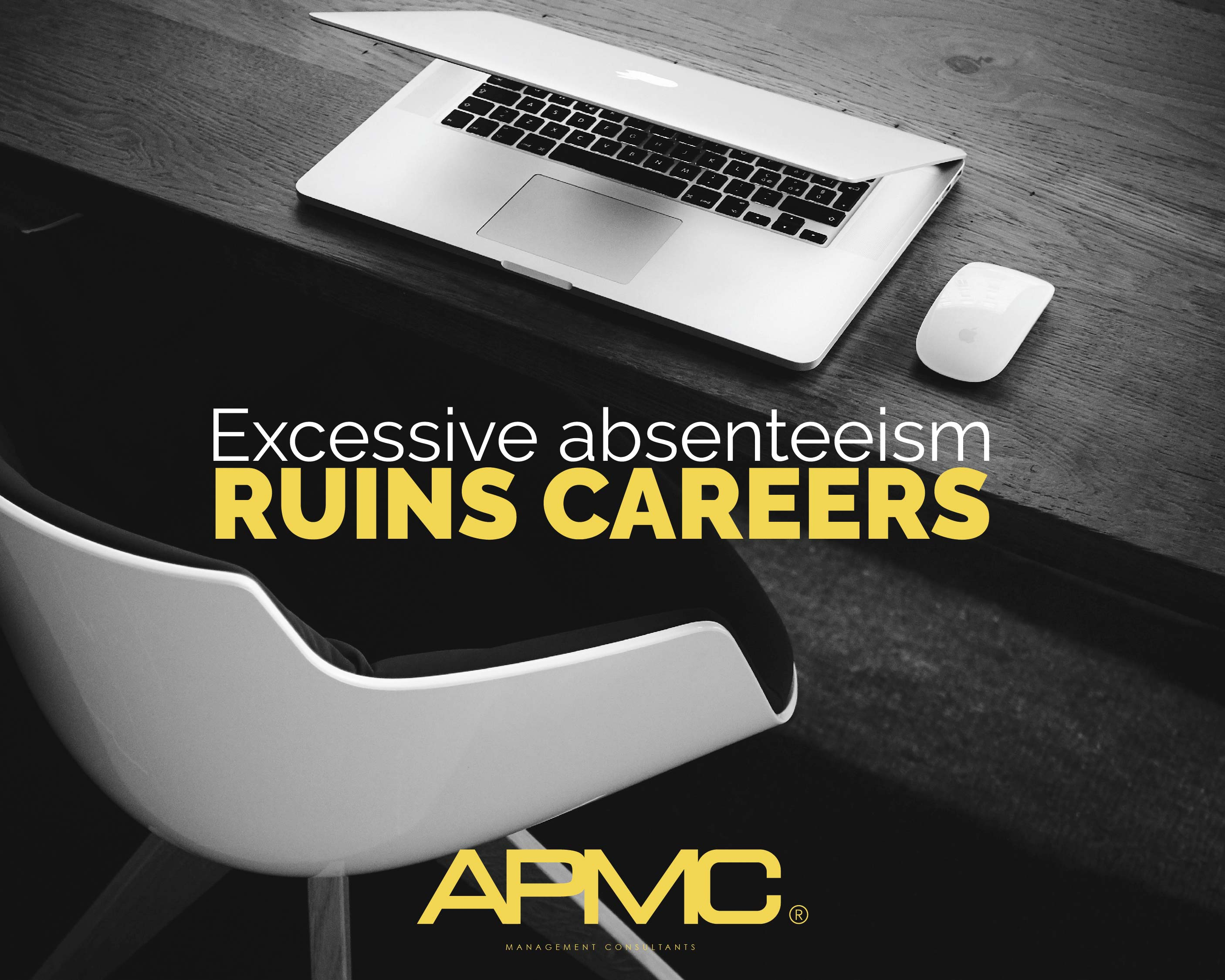 How Excessive Absenteeism WILL Ruin Your Career