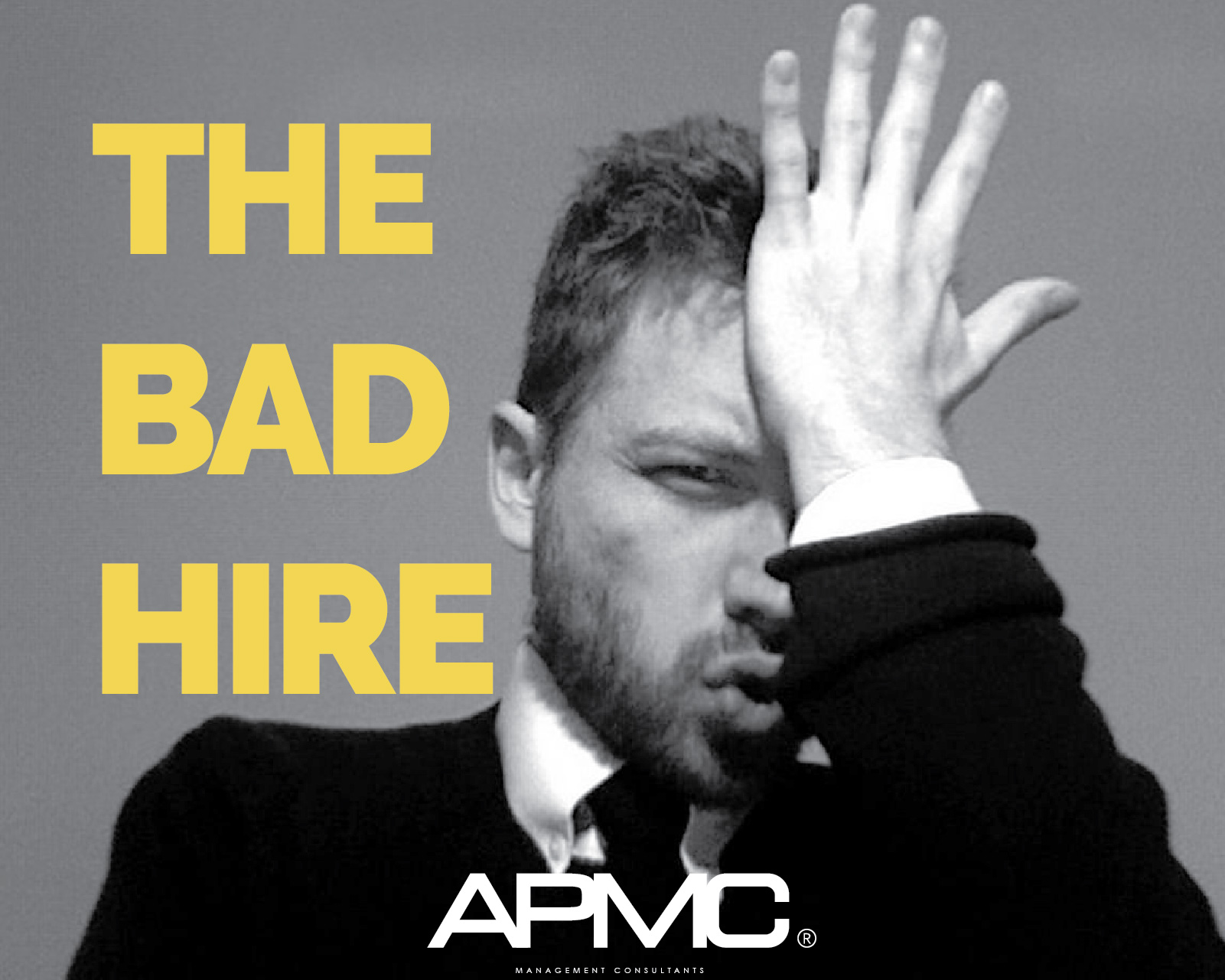 THE BAD HIRE: An Expensive Mistake